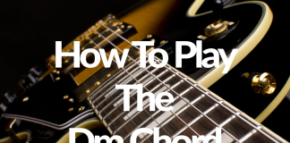 How To Play The Dm Chord