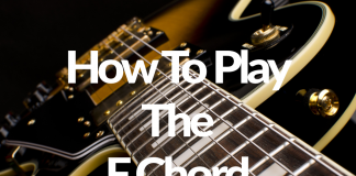How To Play The F Chord